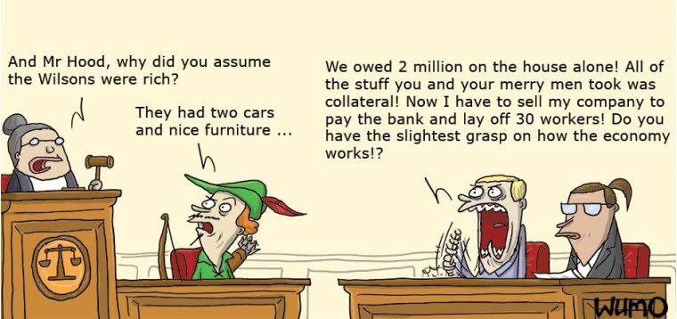 Vill du bli rik är det en fördel om du inte betalar onödigt mycket i skatt. Att undvika Robin Hood kan vara ett skattesänkartips.
