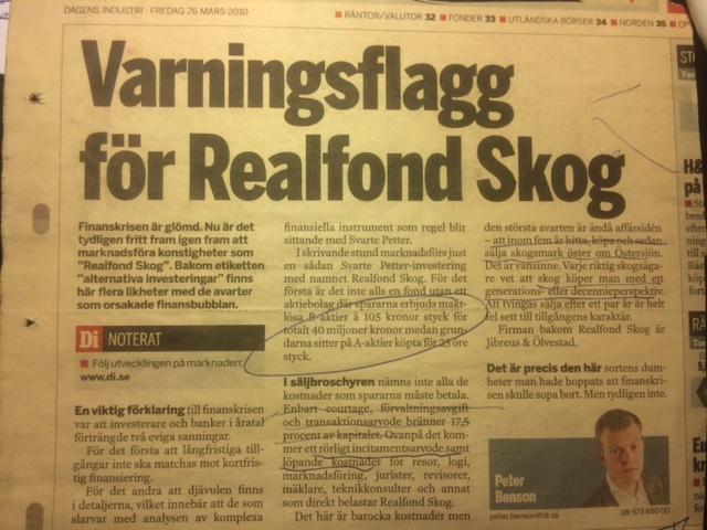 Realfond Skog blev Euroforest och blev en god skogsplacering. Peter Benson hade fel i sin kritik 2010.