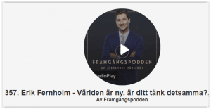 Framgångspodden med Erik Fernholm