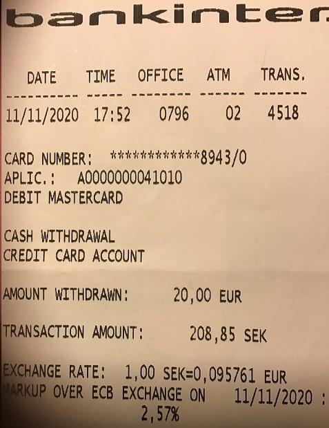Bankinters bankomat hade normalare avgifter och påslag på kontantuttaget i Spanien.
